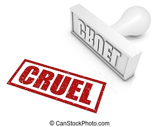 Cruel Rubber Stamp - CRUEL rubber stamp. Part of a series of...