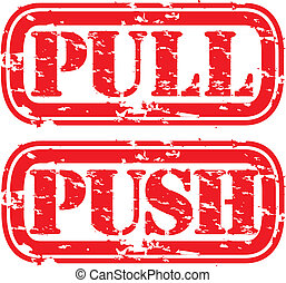 Grunge push and pull rubber stamp, vector
