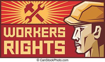 workers rights poster (workers rights design, worker head...