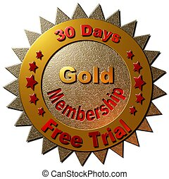 Gold Membership - Free Trial - A gold and read seal...
