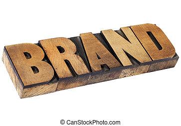 brand in letterpress wood type