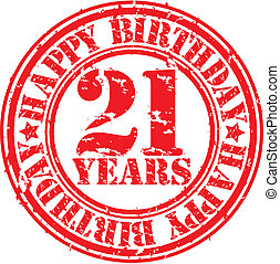 Grunge 21 years happy birthday rubber stamp, vector