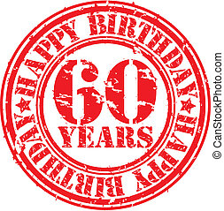 Grunge 60 years happy birthday rubber stamp, vector