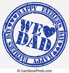 Grunge Happy father s day rubber stamp, vector