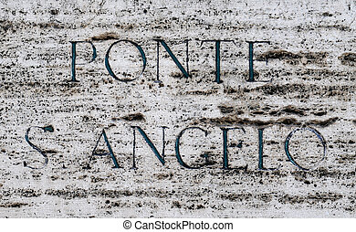 Streetsign Ponte Sant Angelo or bridge of hadrian in Rome,...