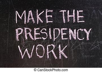 President written on chalkboard