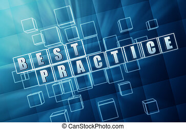 blue best practice in glass blocks - best practice text in...