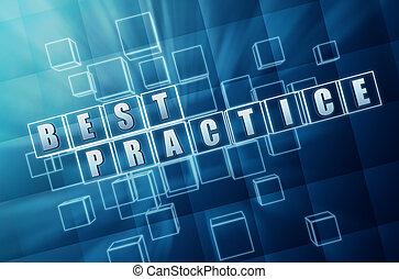 blue best practice in glass blocks - best practice text in...