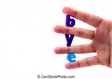 Bye - The letters in blue held between the fingers folded...