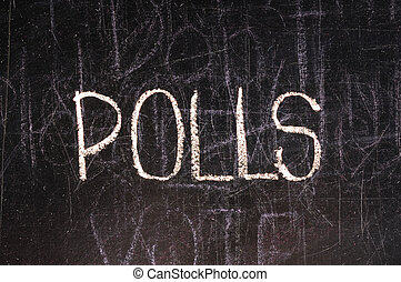 Poll written on blackboard in chalk and underlined