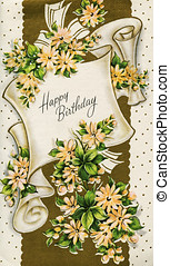 Antique Vintage Birthday Card - A very old vintage antique...