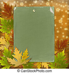 Autumn background with foliage and grunge papers design in...