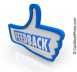 Feedback Word Blue Thumb Up Positive Comments - The word...