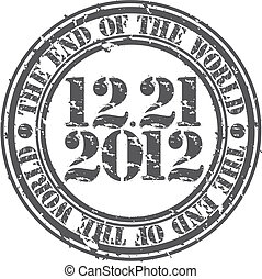 Grunge the end of the world 2012 rubber stamp, vector