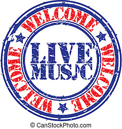 Grunge welcome live music rubber stamp, vector