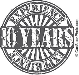 Grunge 10 years of experience rubber stamp, vector