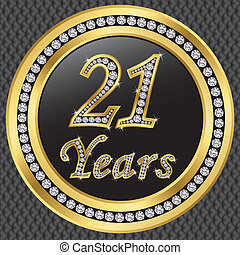 21 years anniversary, happy birthday golden icon with...