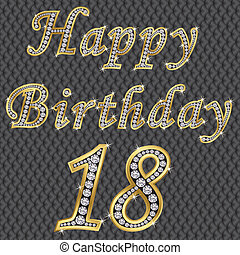 Happy 18 birthday, golden with diamonds, vector