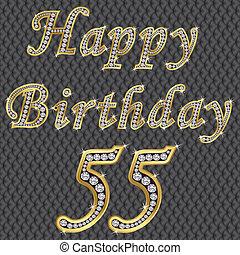 Happy 55 birthday, golden with diam