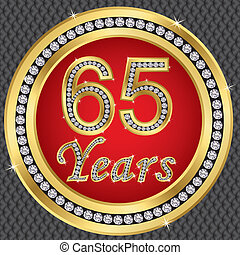 65 years anniversary, happy birthday golden icon with...