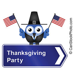 Thanksgiving Day party sign - Comical Thanksgiving Day party...