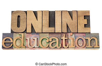 online education - isolated text in vintage letterpress wood...