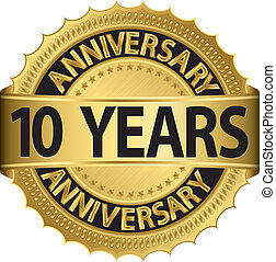 10 years anniversary golden label with ribbon, vector
