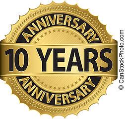 10, años, aniversario, dorado, etiqueta
