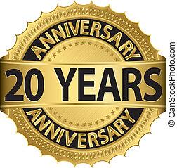 20, años, aniversario, dorado, etiqueta