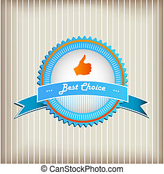Best Choice Sign - Thumb Up Gesture - Vector