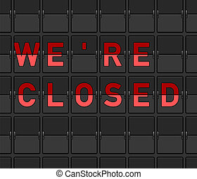 We Are Closed Flip Board - Service offline and store closed...