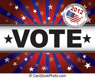 Vote 2012 Red White and Blue Stars Sun Rays and Banner