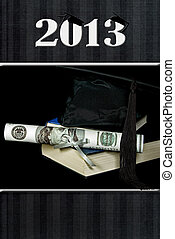 2013 Graduation with cash diploma - Money diploma and black...
