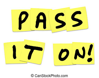Pass It On Words Yellow Sticky Notes Spread Message News -...