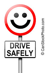 Safe driving concept - Illustration depicting a roadsign...