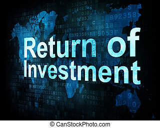 Business concept: pixelated words Return of Investment on...
