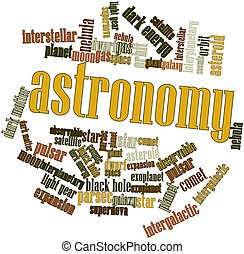 Word cloud for Astronomy - Abstract word cloud for Astronomy...