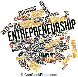 Entrepreneurship - Abstract word cloud for Entrepreneurship...