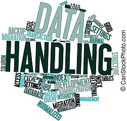 Data Handling - Abstract word cloud for Data Handling with...
