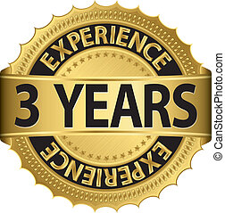 3 years experience golden label with ribbon