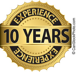 10 years experience - 10 years experience golden label with...