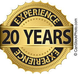 20 years experience golden label with ribbon
