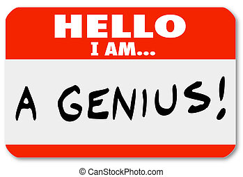 Hello I Am A Genius Nametag Expert Brilliant Thinker - A red...