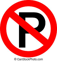 Vector no parking sign - No parking sign, vector...