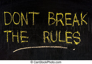 dont break the rules - Illustration depicting a green chalk...