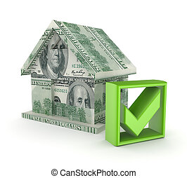 Small house made of dollars and green tick mark.