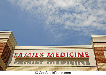 Family Medicine Sign on a Medical Center