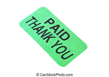 Paid, Thank You - A green sticker with the words Paid Thank...
