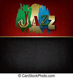 Abstract jazz music background - Abstract grunge music...
