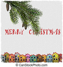 Christmas card with colorful houses and branch of fir Vector...